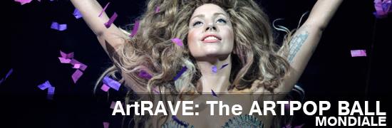 [ArtRave] Lady Gaga à Paris les 30/31 Octobre et 24 Novembre