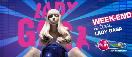 Fun Radio – Week-end spécial Lady Gaga