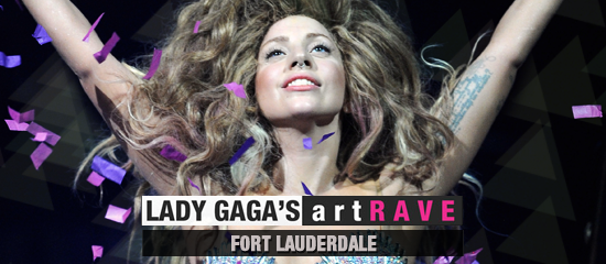 Lady Gaga's ArtRAVE – Fort Lauderdale (04/05)