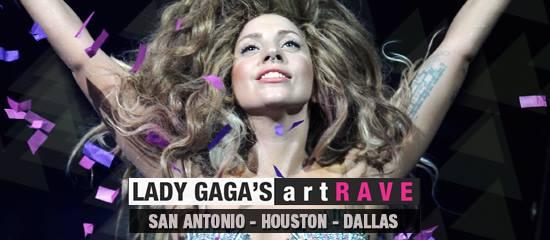 Lady Gaga's artRAVE – Texas (14-16-17/07)