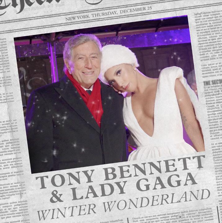 Winter Wonderland – Lady Gaga & Tony Bennett