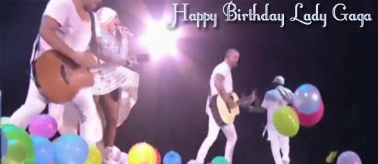Joyeux Anniversaire Lady Gaga !