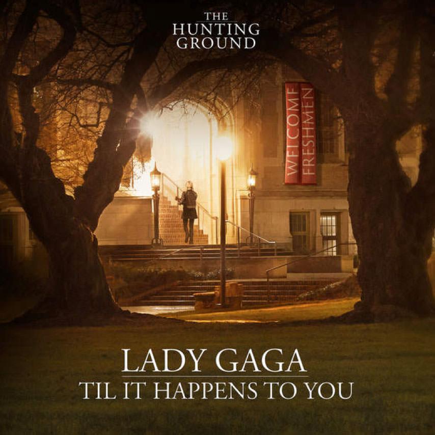 Til It Happens To You – Lady Gaga