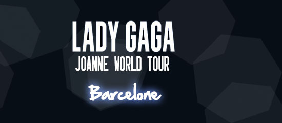 Joanne World Tour – Barcelone (14-16/01)