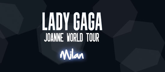 Joanne World Tour – Milan (18/01)
