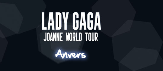 Joanne World Tour – Anvers (22/01)