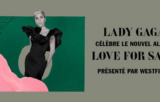 Lady Gaga x Westfield – Love for Sale